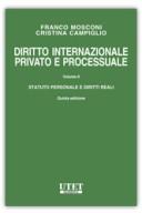 Diritto internazionale privato e processuale - Vol. II: Statuto personale e diritti reali 2019