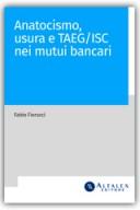 Anatocismo, usura e Taeg/Isc nei mutui bancari
