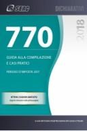 770/2018 - GUIDA ALLA COMPILAZIONE E CASI PRATICI