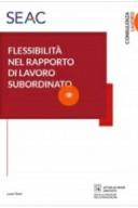 FLESSIBILITÀ NEL RAPPORTO DI LAVORO SUBORDINATO