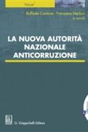 La nuova Autorità nazionale anticorruzione