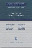 Trattato di diritto fallimentare. Il processo di fallimento. Volume 2°