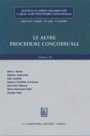 Trattato di diritto fallimentare. Le altre procedure concorsuali. Volume 4°