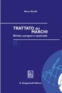 TRATTATO DEI MARCHI Diritto europeo e nazionale