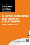 La nuova regolamentazione delle unioni civili e delle convivenze Legge 20 maggio 2016, n.76