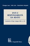 Enti e responsabilità da reato Commento al D.Lgs. 8 giugno 2001, n. 231