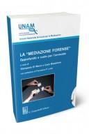 La mediazione forense. Opportunità e ruolo per l'avvocato