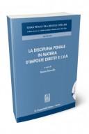 La disciplina penale in materia d'imposte dirette e IVA