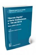 Decreto dignità e corte costituzionale n. 194 del 2018. Come cambia il jobs act