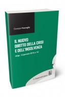 Il nuovo diritto della crisi e dell'insolvenza d.lgs.12 genneaio 2019 n. 14