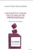 Causalità e colpa nelle malattie professionali