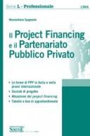 Il Project Financing e il Partenariato Pubblico e Privato 2017