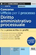 Concorso Ufficio per il processo – Diritto Amministrativo processuale – 354/1