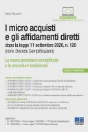 I micro acquisti e gli affidamenti diretti dopo la legge 11 settembre 2020, n. 120 (conv. Decreto Semplificazioni)
