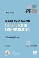 Manuale Esame Avvocato Atti di Diritto amministrativo