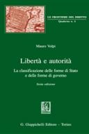 Libertà e autorità La classificazione delle forme dello Stato e delle forme di governo