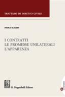 I contratti, le promesse unilaterali, l'apparenza Vol. 6