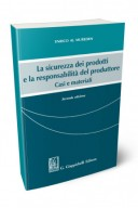 La sicurezza dei prodotti e la responsabilità del produttore