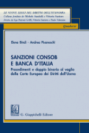 Sanzioni Consob e Banca d'Italia 2018 Procedimenti e ''doppio binario'' al vaglio della Corte EDU