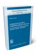 Consiglio tecnico e responsabilità penale Il concorso del professionista tramite azioni -neutrali-