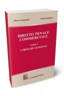 Diritto penale commerciale vol.1 I principi generali