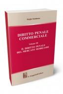 Diritto penale commerciale vol.3 Il diritto penale nel mercato mobiliare