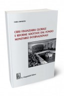 Crisi finanziaria globale e misure adottate dal fondo monetario internazionale
