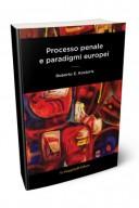 Processo penale e paradigmi europei