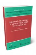 Mobilità sicurezza e nuove frontiere tecnologiche