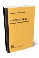 Il decreto dignità. Commento alle norme lavoristiche