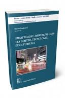 Smart roads e driverless cars: tra diritto tecnologie etica pubblica