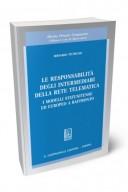 Le responsabilità degli intermediari della rete telematica