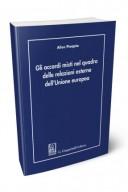Gli accordi misti nel quadro delle relazioni esterne dell'Unione europea
