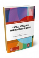 Virtual freedoms terrorism and the law