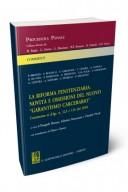 """La riforma penitenziaria: novità e omissioni del nuovo """"garantismo"""" carcerario"""