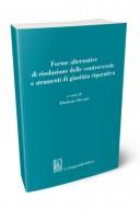 Forme alternative di risoluzione delle controversie e strumenti di giustizia riparativa