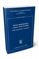 Inerzia amministrativa e nuove forme di tutela