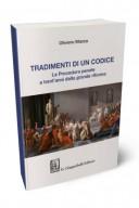Tradimenti di un codice. La procedura penale a trenta'anni dalla grande riforma