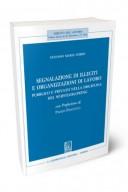 Segnalazione di illeciti e organizzazioni di lavoro pubblico e privato nella disciplina del whistleblowing