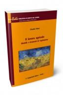 Il lavoro agricolo modelli e strumenti di regolazione