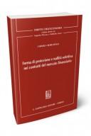 Forma di protezione e nullità selettiva nei contratti del mercato finanziario