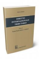 Diritto internazionale tributario. Vol 2 Trattati fiscali italiani a confronto