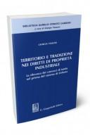 Territorio e tradizione nei diritti di proprietà industriale