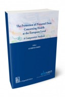 The protection of personal data concerning health at the european level