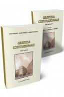 Giustizia costituzionale Corredato degli atti normativi