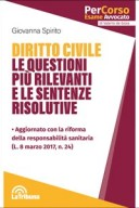 Diritto civile Le questioni più rilevanti e le sentenze risolutive