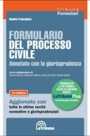 Formulario del processo civile 2018 commentato