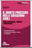 Il giusto processo nelle esecuzioni civili