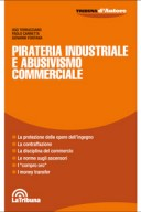 Pirateria industriale e abusivismo commerciale