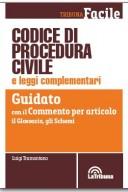Codice di procedura civile e leggi complementari guidato